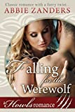 Falling for the Werewolf: A Howls Romance