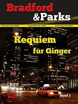 Requiem für Ginger (Bradford & Parks) von [Baker, Ethan]