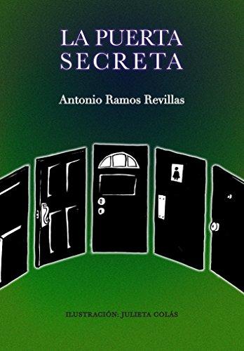 La puerta secreta (El norteño mágico) por Antonio Ramos Revillas