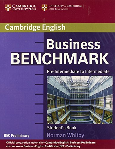Business Benchmark Pre-Intermediate to Intermediate Student's Book BEC Preliminary Edition by Norman Whitby (2006-05-22)