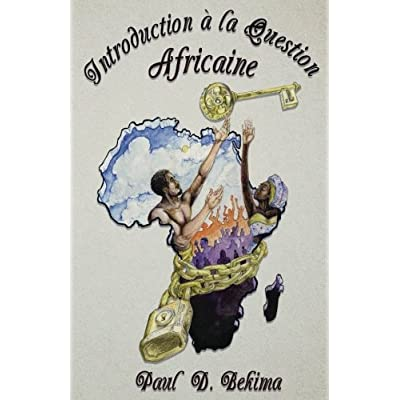 Introduction a la Question Africaine