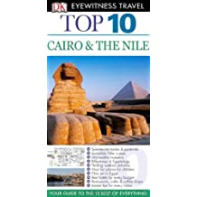 DK Eyewitness Top 10 Travel Guide: Cairo & The Nile: Written by Andrew Humphreys, 2011 Edition, Publisher: Dorling Kindersley [Paperback]