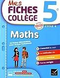 Mes Fiches Collège Maths 5e - Nouveau programme 2016