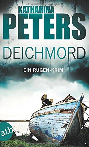 Deichmord: Ein Rügen-Krimi (Romy Beccare ermittelt, Band 6)