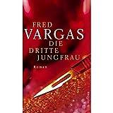 Die dritte Jungfrau - Fred Vargas