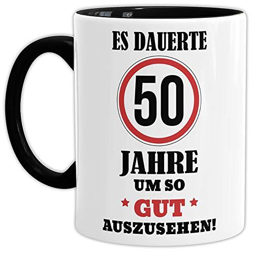 Geburtstags-Tasse 'Es dauerte 50 Jahre um so gut auszusehen' Innen & Henkel Schwarz /...