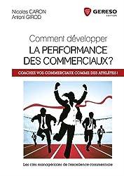 Comment développer la performance des commerciaux ? : Coachez vos commerciaux comme des athlètes !