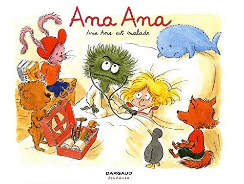 Ana Ana (10) : Ana Ana est malade