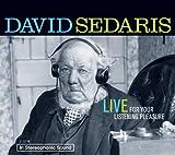 David Sedaris: Live for Your Listening Pleasure