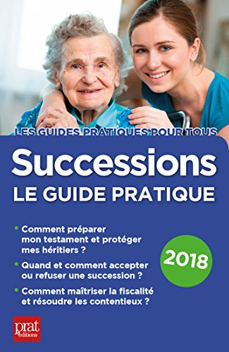 Successions 2018: Le guide pratique