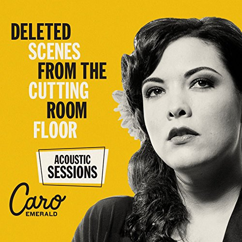Deleted Scenes From The Cutting Room Floor - Acoustic Sessions by ...