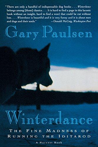 Winterdance: The Fine Madness of Running the Iditarod por Gary Paulsen