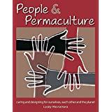 [People & Permaculture Design: Caring & Designing for Ourselves, Each Other & The Planet] (By: Looby Macnamara) [published: September, 2012]