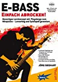 E-Bass Einfach Abrocken ! (Lehrheft/Lehrbuch mit Playalongs, Noten & Tabulatur / TABs zum Rock-Bass lernen - zu Rock-Songs / Play-Alongs spielen, für E-Bass Einsteiger mit Grundkenntnissen) von Jörg Sieghart (4. Juli 2011) Musiknoten