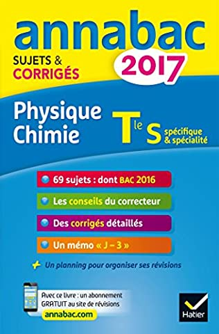 Livre Physique Chimie - Annales Annabac 2017 Physique-chimie Tle S: sujets