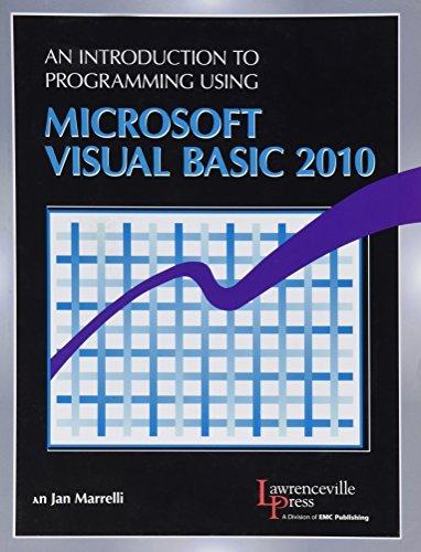 An Introduction to Programming Using Microsoft Visual Basic