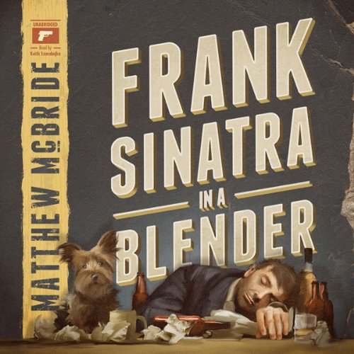 Frank Sinatra in a Blender  Audiolibri
