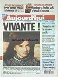 AUJOURD'HUI EN FRANCE [No 829] du 12/02/2004 - TOUS A LA NEIGE - JARNAC - FANNY A ETE RETROUVEE - AUDIOVISUEL - TEMPETE SUR LE SERVICE PUBLIC - CHEQUE EMPLOI - LES EMBAUCHES PLUS FACILES DANS LES ASSOCIATIONS - INTERNET - COMMENT MIEUX PROTEGER VOS ENFANTS - MARTYRISE PARCE QU'HOMOSEXUEL DANS LE PAS-DE-CALAIS LES SPORTS - COUPE DE FRANCE - EQUIPE DE FRANCE...