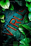 Virus: Thriller - Dustin Thomason