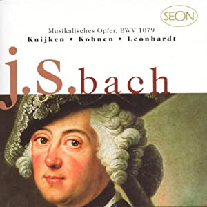 Bach: L'Offrande musicale ~ Musikalishes Opfer, BWV 1079 [Import anglais]