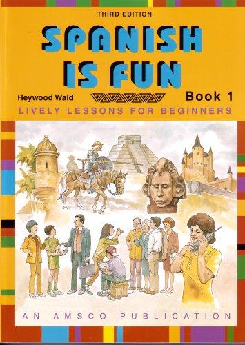 Spanish Is Fun: Book 1