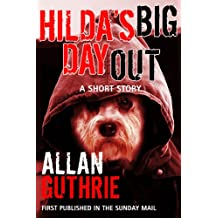 Hilda's Big Day Out: Short Stories (English Edition)