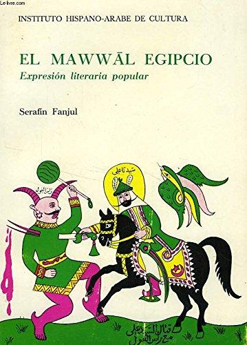 EL MAWWAL EGIPCIO. EXPRESION LITERARIA POPULAR
