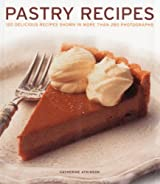 Pastry Recipes by Catherine Atkinson (2012-08-02)