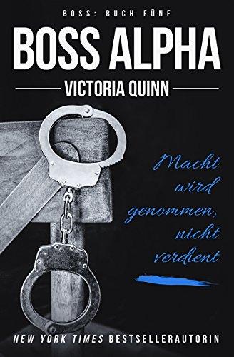 Boss Alpha (German) von [Quinn, Victoria]