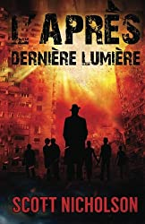 Dernière Lumière: Un thriller post-apocalyptique