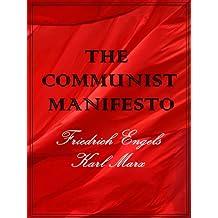 The Communist Manifesto (Illustrated)