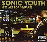 Songtexte von Sonic Youth - Hits Are for Squares