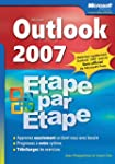 Outlook 2007 - �tape par �tape - Livr...