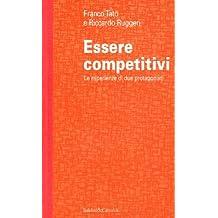 Essere competitivi. Le esperienze di due protagonisti