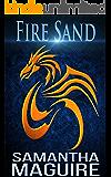 Fire Sand: A Fantasy Novella (The Soloan Enterprise Book 1) (English Edition)