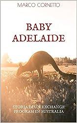Baby Adelaide: (ovvero,