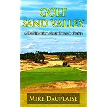 Golf Sand Valley (Golf in Central Wisconsin  Book 1) (English Edition)