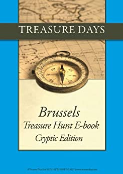 Brussels Treasure Hunt: Cryptic Edition (Treasure Hunt E-Books from Treasuredays Book 8) by [Frazer, Luise, Frazer, Andrew]