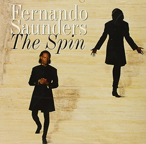 The Spin by Fernando Saunders (1993-04-06)