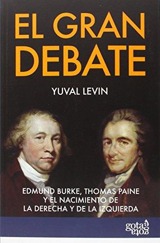 El Gran Debate (Gota a Gota) por Yuval Levin