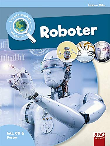 Leselauscher Wissen: Roboter
