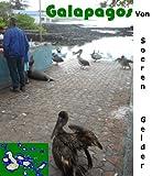 Galapagos Bild- und Reiseführer (Die Galapagos Inseln -  Ein Bild- und Reiseführerband 2)