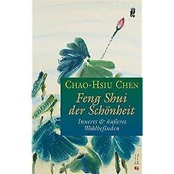 Feng Shui der Schönheit: Inneres & äußeres Wohlbefinden (Ullstein Taschenbuch)