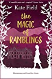The Magic of Ramblings by Kate Field