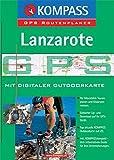 Lanzarote: Mit digitaler Outdoorkarte und Kurzführer. GPS-Routenplaner (KOMPASS Digitale Karten, Band 4241) - Digital Map Kompass