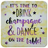 Sheepworld - 45876 - Untersetzer, 3D, Its time to Drink Champagne and Dance on The Table!, D4, Kork, 9,5cm x 9,5cm