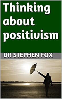 Positivism essay