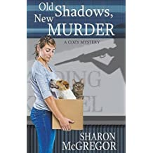 Old Shadows, New Murder by Sharon McGregor (2015-09-18)