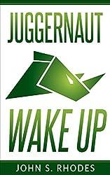 Juggernaut Wake Up (English Edition)