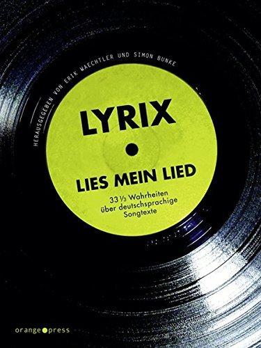 lyrix-lies-mein-lied-33-1-3-wahrheiten-a-1-4-ber-deutschsprachige-songtexte-2011-10-01